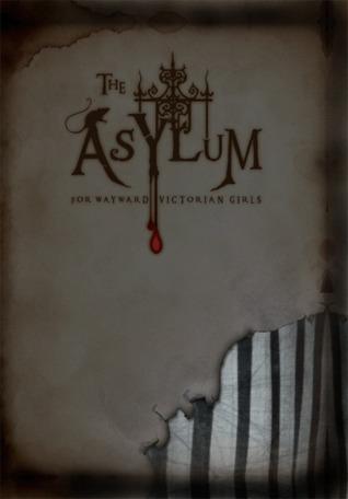 The_Asylum_for_Wayward_Victorian_Girls